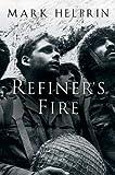 Refiner's Fire (0156031078) by Helprin, Mark