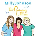 It's Raining Men Audiobook by Milly Johnson Narrated by Colleen Prendergast