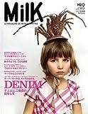 MilK (ミルク日本版) 2009年 04月号 [雑誌]