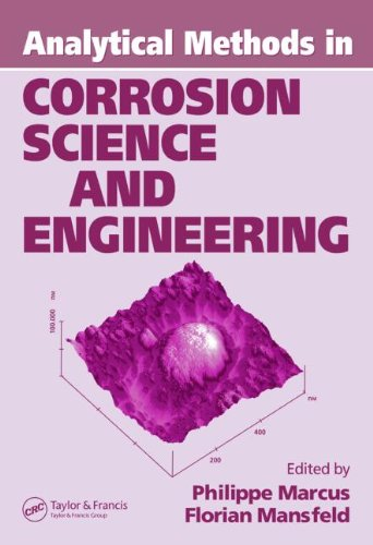 Analytical Methods In Corrosion Science And Engineering (Corrosion Technology)