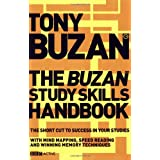 The Buzan Study Skills Handbook: The Shortcut to Success in Your Studies with Mind Mapping, Speed Reading and Winning Memory Techniques (Mind Set)by Tony Buzan
