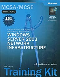 MCSE Self-Paced Training Kit (Exams 70-290, 70-291, 70-293, 70-294): Microsoft® Windows Server(TM) 2003 Core Requirements (Certification)