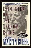 Encounter on the Narrow Ridge: A Life of Martin Buber