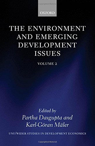 The Environment and Emerging Development Issues: Volume 2: Vol 2 (WIDER Studies in Development Economics)