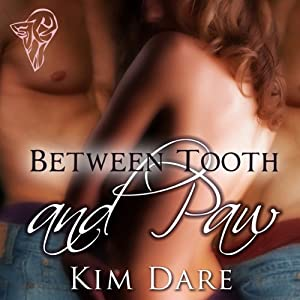 Between Tooth and Paw | [Kim Dare]