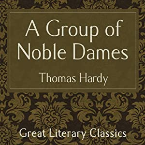 A Group of Noble Dames Audiobook