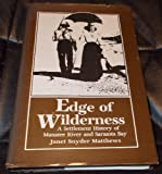 Edge of Wilderness: A Settlement History of Manatee River and Sarasota Bay 1528-1885