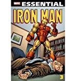 Essential Iron Man, Vol. 3 (Marvel Essentials) (v. 3) (078512764X) by Goodwin, Archie