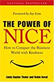 Image of The Power of Nice: How to Conquer the Business World With Kindness