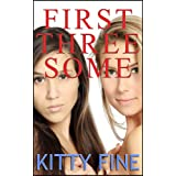 First Threesome (His Girl #2) (Daddy's Girl)by Kitty Fine