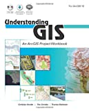 img - for Understanding GIS: An ArcGIS Project Workbook book / textbook / text book