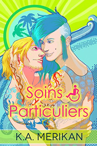 Soins particuliers: tome 1