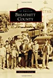 Breathitt County (Images of America) (Images of America Series)