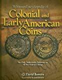 img - for Whitman Encyclopedia of Colonial and Early American Coins book / textbook / text book