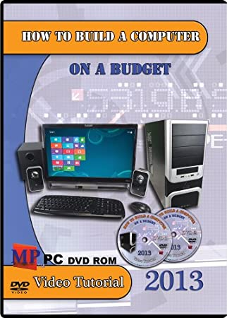 How to Build a Computer on a Budget 2013 DVD Pc