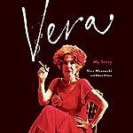 Vera: My Story | Vera Wasowski,Robert Hillman
