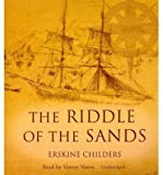 Erskine Childers The Riddle of the Sands: A Record of Secret Service