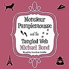 Monsieur Pamplemousse and the Tangled Web Hörbuch von Michael Bond Gesprochen von: Gordon Griffin