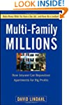 Multi-Family Millions: How Anyone Can...