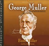 Basil Miller George Muller: Man of Faith and Miracles (Men of Faith (Blackstone))