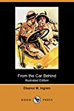 img - for From the Car Behind (Illustrated Edition) (Dodo Press) book / textbook / text book
