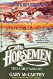 img - for Texas Mustangers (The Horseman Book No. 3) book / textbook / text book