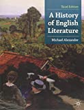 A History of English Literature (Palgrave Foundations) (023036831X) by Alexander, Michael