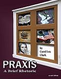 Praxis: A Brief Rhetoric