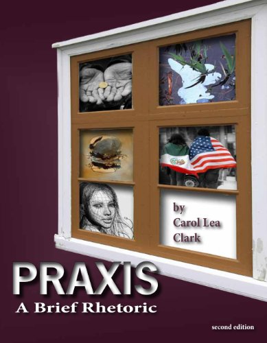 Praxis: A Brief Rhetoric