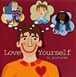 Love Yourself in Pictures (0852311451) by Richardson, Edward