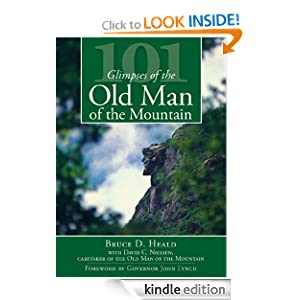 101 Glimpses of the Old Man of the Mountain (Vintage Images) Bruce D. Heald, David C. Nielsen and Foreword