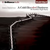 A Cold-Blooded Business: A Kate Shugak Novel, Book 4 | Dana Stabenow