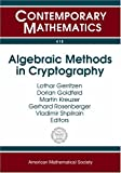 Algebraic Methods in Cryptography (Contemporary Mathematics) (0821840371) by Lothar Gerritzen
