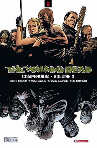 Compendium. The walking dead: 3