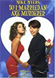 Only You - So, I Married an Axe Murderer