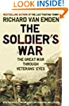 The Soldier's War: The Great War Thro...