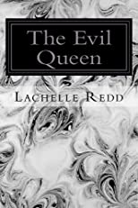 The Evil Queen (The Wood Sprite's Tale)