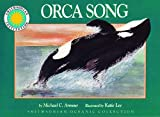 Orca Song (Smithsonian Oceanic Collection Book) (Mini book)