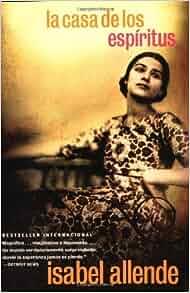La casa de los esp ritus spanish edition paperback 2001 author isabel allende amazon - La casa delos espiritus isabel allende ...