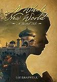 A Whole New World: A Twisted Tale (Twisted Tale, A)