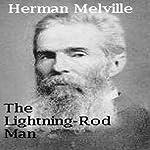The Lightning-Rod Man   Herman Melville
