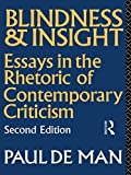 Blindness and Insight: Essays in the Rhetoric of Contemporary Criticism
