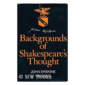 Backgrounds of Shakespeare's Thought John Erskine Hankins
