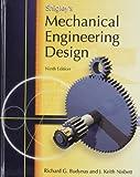 Shigley's Mechanical Engineering Design (McGraw-Hill Series in Mechanical Engineering)