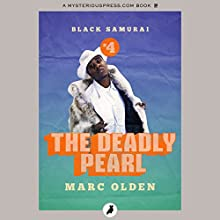 The Deadly Pearl: Black Samurai Audiobook by Marc Olden Narrated by Kevin Kenerly