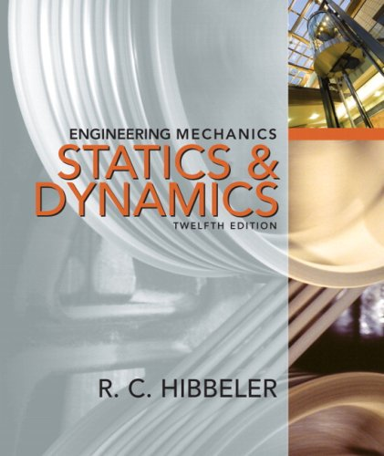 Engineering Mechanics: Combined Statics &Dynamics...