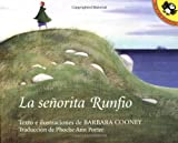 La Senorita Runfio (Penguin Ediciones) (Spanish Edition) (0140562311) by Cooney, Barbara