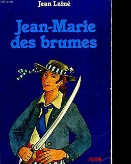 Jean-Marie des brumes