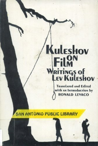 Kuleshov on Film: Writings by Lev Kuleshov