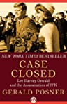 Case Closed: Lee Harvey Oswald and th...
